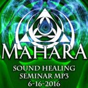 MahaRa Sound Healing 6-16-2016