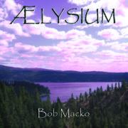 Aelysium by Bob Macko